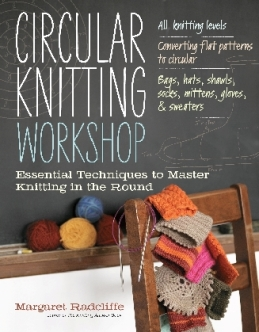 Circular Knitting Workshop - click to order from Amazon.com